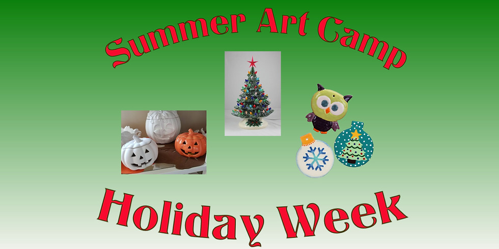 "SUMMER ART Camp ""Holiday Week"""