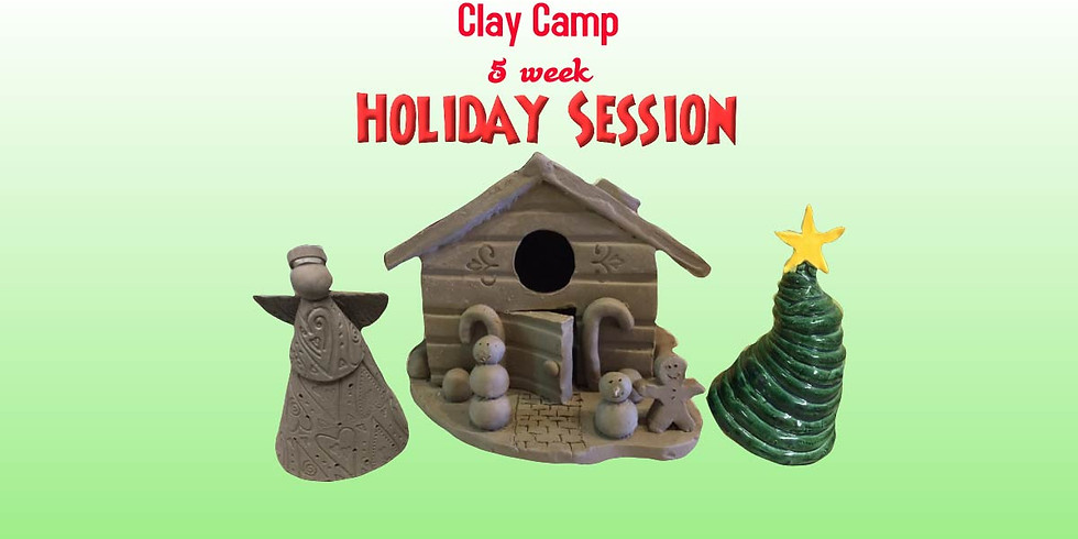 Clay Camp 5 week Holiday Session (1)