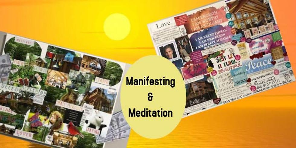 Manifesting & Meditation