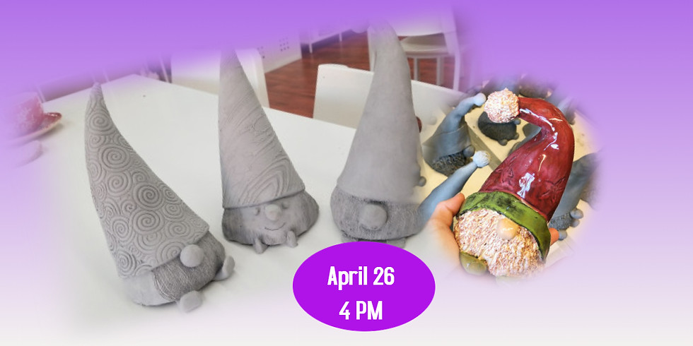 Clay Gnome Workshop 3/26