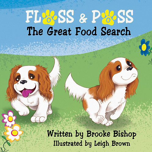Floss and Poss; The Great Food Search