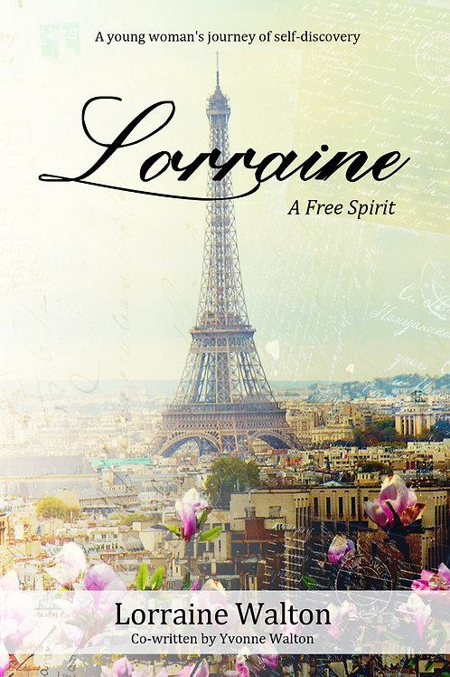 Lorraine; A Free Spirit