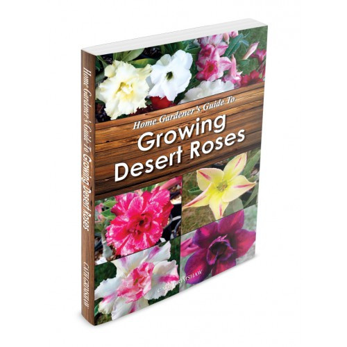 Growing Desert Roses Book