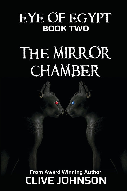 Eye of Egypt; BOOK TWO The Mirror Chamber