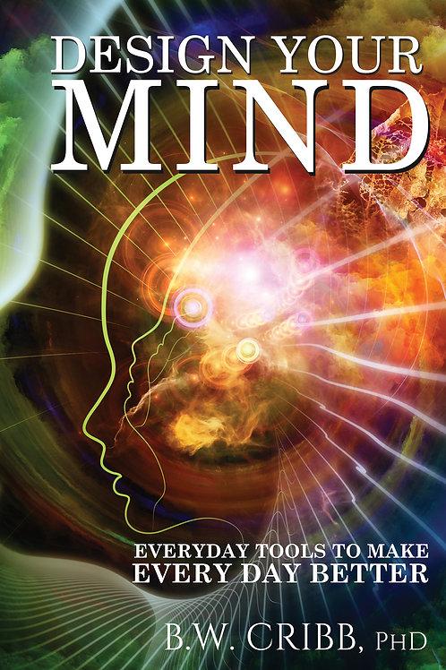 Design Your Mind