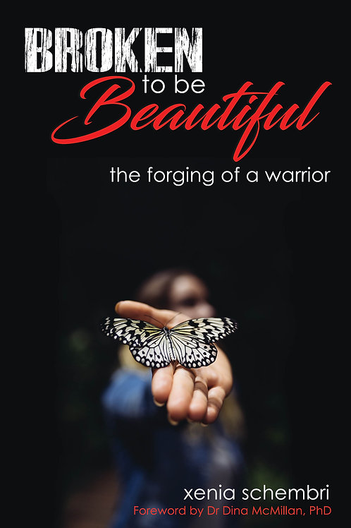 Broken to be Beautiful: the forging of a warrior