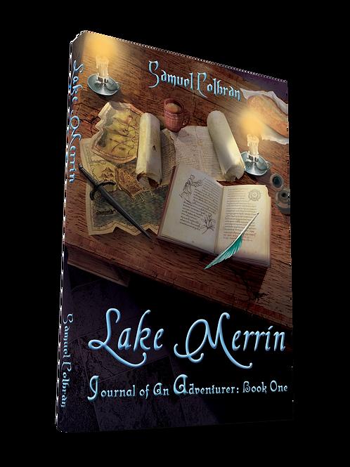 Lake Merrin: Journal of an Adventurer Book 1