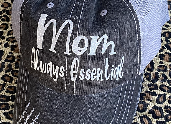 Mom Always Essential Vintage Hat