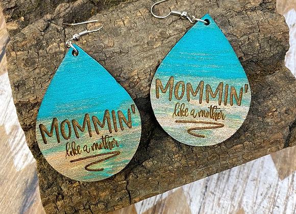 Mommin' like a Mother Wood Earrings