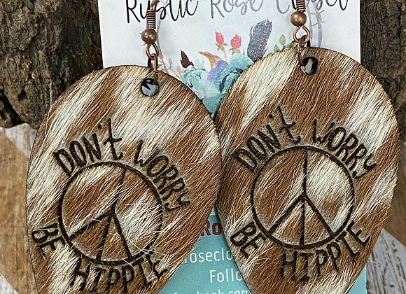 """Cowhide Upsidedown Teardrop """"Don't Worry Be Hippie"""" Earrings"""