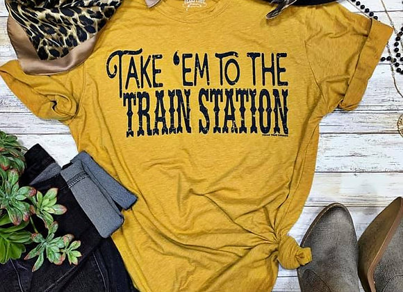 Take 'em To the Train Station Graphic Tee