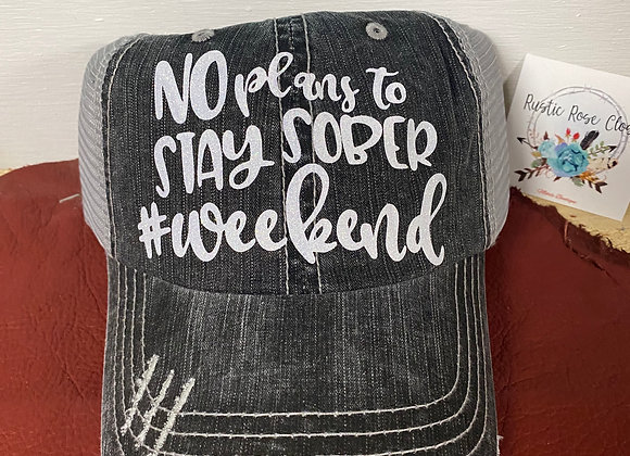 No plans to Stay Sober #weekend Baseball Hat