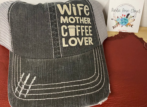 Wife Mother Coffee Lover Baseball Hat
