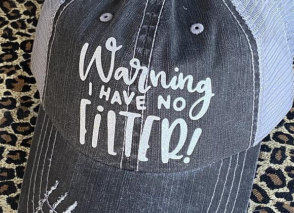 Warning I Have No Filter Vintage Hat