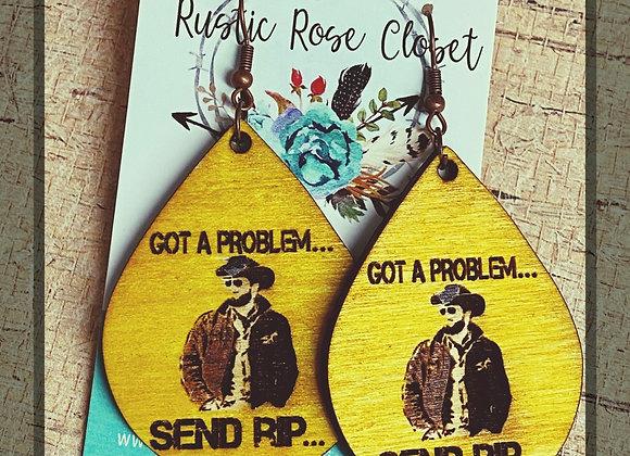 Got a Problem 🤠 Send Rip