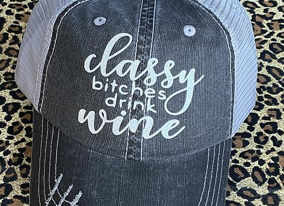 Classy Bitches Drink Wine Baseball Hat