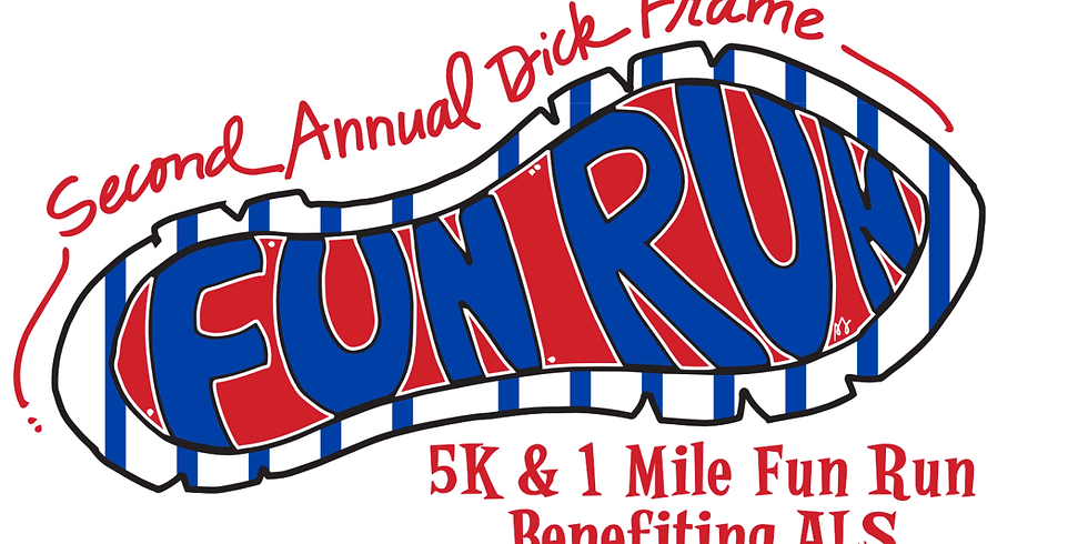 2nd Annual Dick Frame 5K and 1 Mile Fun Run