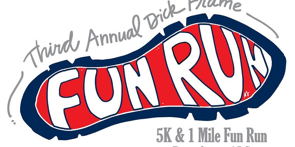 3rd Annual Dick Frame Fun Run