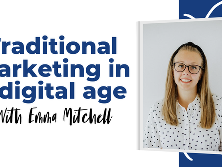 Traditional marketing in a digital age
