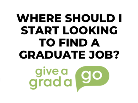 Where should I start looking to find a graduate job?