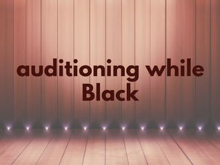 Auditioning While Black