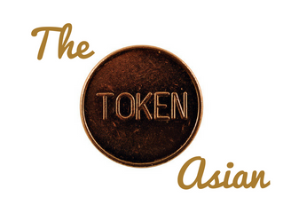 The Token Asian