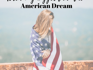 Dreaming Bigger Than The American Dream