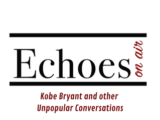 Kobe Bryant and other Unpopular Conversations
