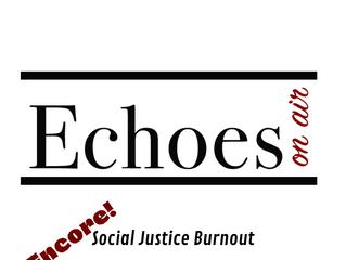 ENCORE: Social Justice Burnout