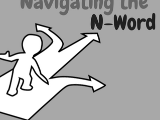 Navigating the N-Word