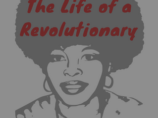 The Life of a Revolutionary