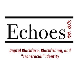 "Digital Blackface, Blackfishing, and ""Transracial"" Identity"