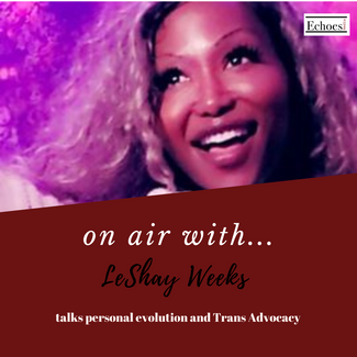 Personal evolution and Trans advocacy