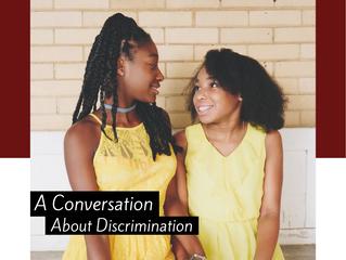 A conversation about discrimination