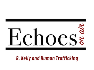 R. Kelly and Human Trafficking
