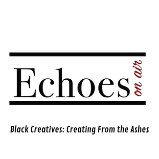 Black Creatives: Creating from the Ashes