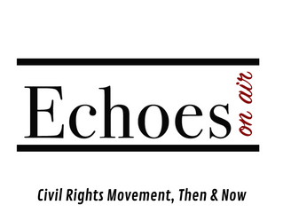 Civil Rights Movement, Then and Now