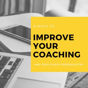 9 ways to improve your coaching