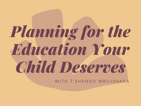 Planning for the Education Your Child Deserves