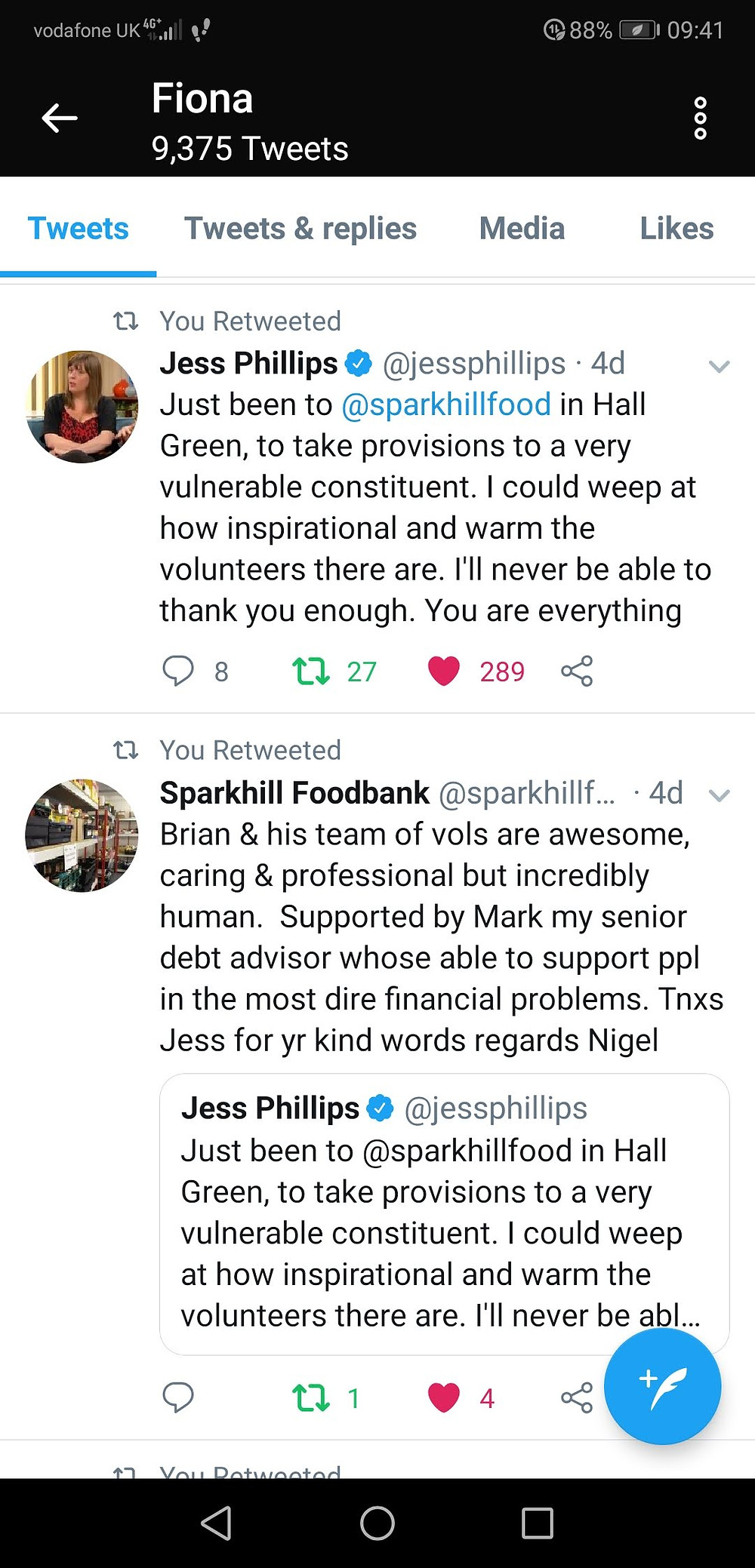 """Jess Phillips' tweet reads: Just been to Sparkhill Foodbank in Hall Green to take provisions to a very vulnerable constituent.  I could weep at how inspirational and warm the volunteers there are.  I'll never be able to thank you enough. You are everything."""""""
