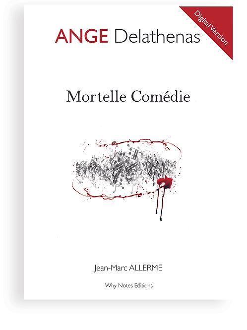 MORTELLE COMEDIE - Digital Version