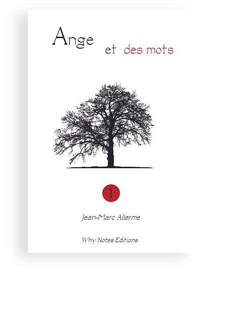 ANGE ET DES MOTS Vol. 1