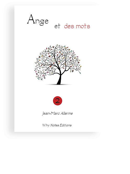 ANGE ET DES MOTS Vol. 2