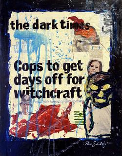 'Cops Witchcraft' [31.09.2010]