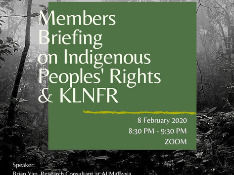 Briefing session on the situation of Kuala Langat North Forest Reserve (KLNFR) and indigenous rights