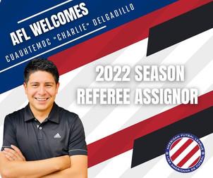 Referee Assignor for 2022 Season, Charlie Delgadillo