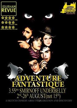 'Adventure Fantastique' - 2007 Edinburgh Show Poster (see Nish Kumar top left)