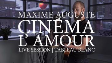 Maxime Auguste - Cinéma l'Amour