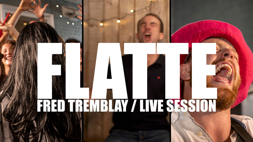Fred Tremblay - Flatte (live session)
