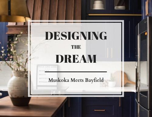Designing The Dream Home
